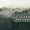 Alas Purwo, Ibu Kota Para Lelembut di Tanah Jawa