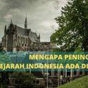 Mengapa Banyak Tersimpan Peninggalan Sejarah Indonesia Di Leiden