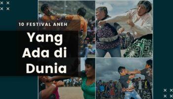 10 Festival Aneh Di Seluruh Dunia | Dihiasi Dengan Kekerasan!
