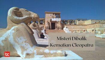 Misteri Dibalik Kematian Cleopatra