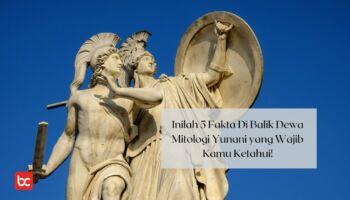 Inilah 5 Fakta Di Balik Dewa Mitologi Yunani yang Wajib Kamu Ketahui!