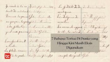 7 Bahasa Tertua Di Dunia yang Masih Eksis Digunakan