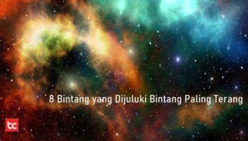 8 Bintang yang Dijuluki Bintang Paling Terang