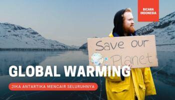 Antartika Mencair? 6 Hal Ini Bisa Terjadi