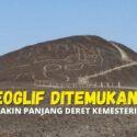 Geoglif Ditemukan Lagi, Semakin Panjang Deret Kemesteriusannya