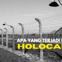 Apa Yang Terjadi Dengan Holocaust