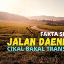 Fakta Sejarah Jalan Daendels, Cikal Bakal Trans Jawa