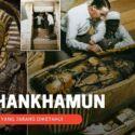 12 Fakta Yang Tidak Diketahui  Tentang Tutankhamun!
