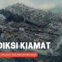 12 Prediksi Kiamat Yang Salah Besar! Pernah Bikin Heboh Dunia!