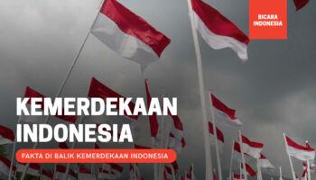 5 Fakta Mengejutkan Dibalik Kemerdekaan Indonesia