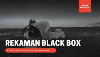 5 Rekaman Terakhir Blackbox yang Bikin Merinding