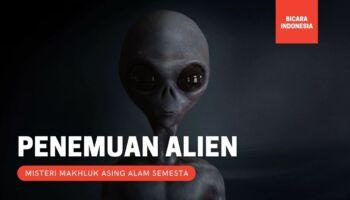 3 Penemuan Alien yang Dipercaya Pernah Terjadi