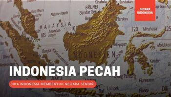 Indonesia Pecah Membentuk Negara Sendiri, Ini yang Terjadi!