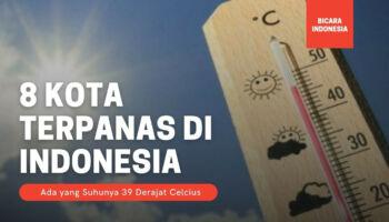 Inilah 8 Kota Terpanas di Indonesia