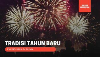 Tradisi Tahun Baru Paling Unik  Di Dunia!