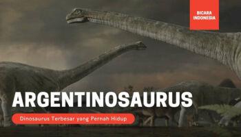 Argentinosaurus, Dinosaurus Terbesar yang Pernah Ada